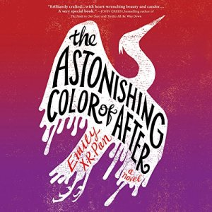 The Astonishing Color of After audiobook cover art