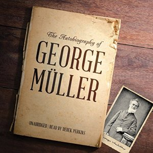The Autobiography of George Müller audiobook cover art