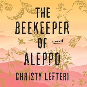 The Beekeeper of Aleppo audiobook cover art