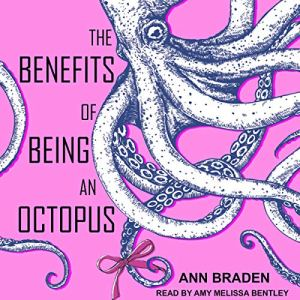 The Benefits of Being an Octopus audiobook cover art