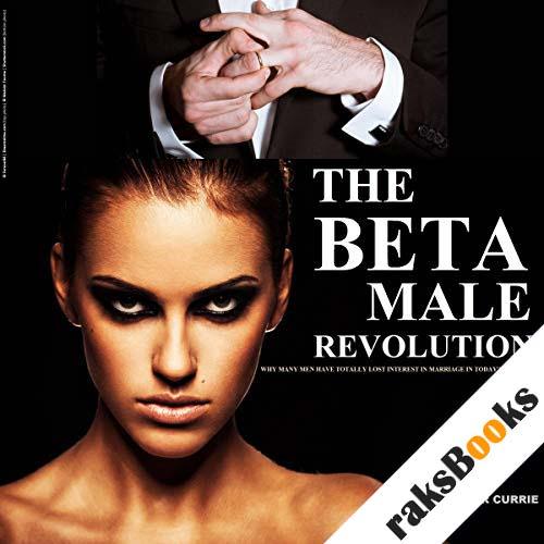 The Beta Male Revolution audiobook cover art