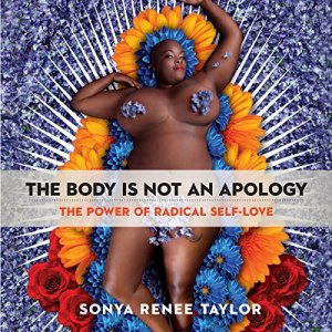 The Body Is Not an Apology audiobook cover art