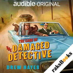 The Case of the Damaged Detective audiobook cover art