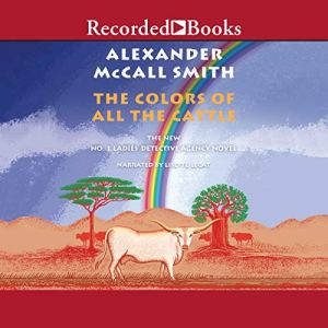 The Colors of All the Cattle audiobook cover art