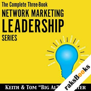 The Complete Three-Book Network Marketing Leadership Series audiobook cover art