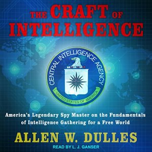 The Craft of Intelligence audiobook cover art