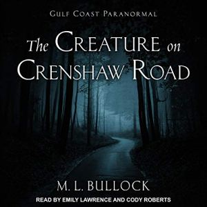 The Creature on Crenshaw Road audiobook cover art