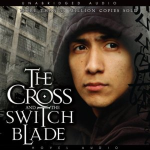 The Cross and the Switchblade audiobook cover art