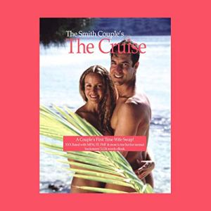 The Cruise: A Couples First Time Wife Swap audiobook cover art