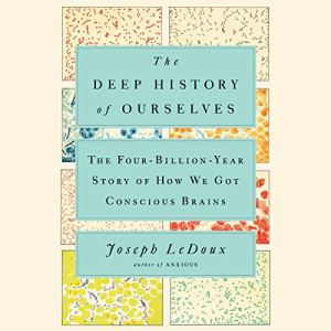 The Deep History of Ourselves audiobook cover art
