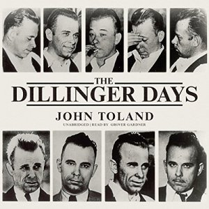 The Dillinger Days audiobook cover art