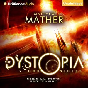 The Dystopia Chronicles audiobook cover art
