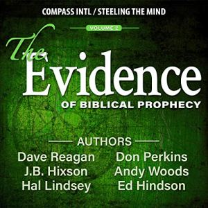 The Evidence of Biblical Prophecy audiobook cover art