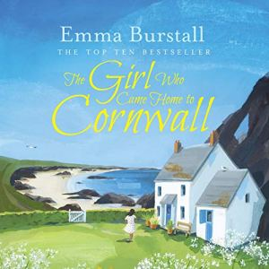 The Girl Who Came Home to Cornwall audiobook cover art
