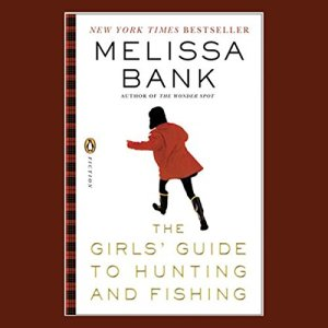 The Girls' Guide to Hunting and Fishing audiobook cover art
