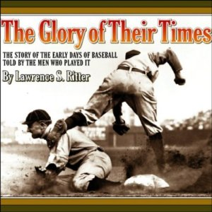The Glory of Their Times audiobook cover art