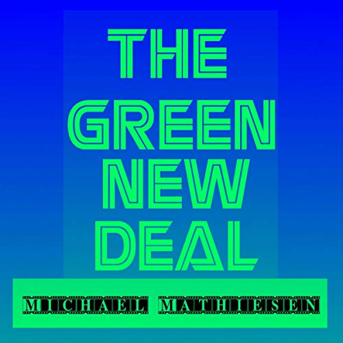 The Green New Deal: The Rise of Democratic Socialism audiobook cover art