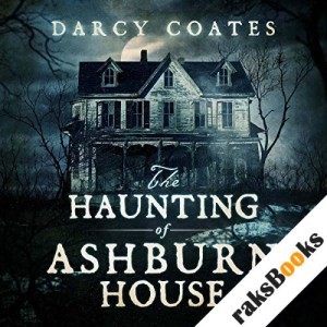 The Haunting of Ashburn House audiobook cover art