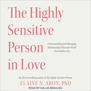 The Highly Sensitive Person in Love audiobook cover art