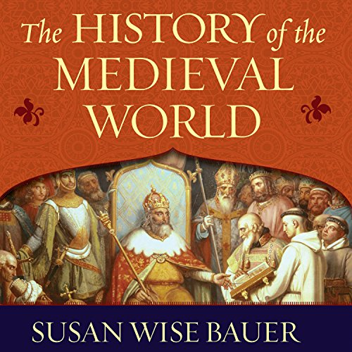 The History of the Medieval World audiobook cover art