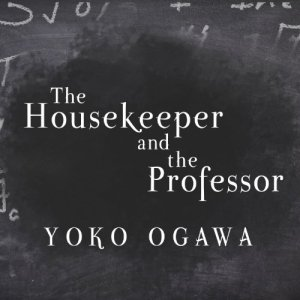 The Housekeeper and the Professor audiobook cover art