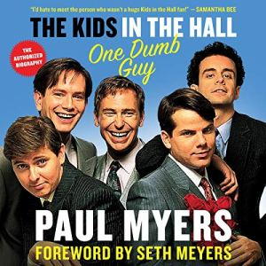 The Kids in the Hall audiobook cover art