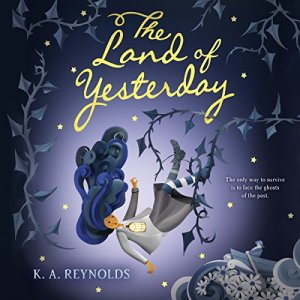 The Land of Yesterday audiobook cover art