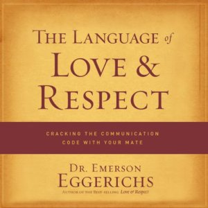 The Language of Love and Respect audiobook cover art