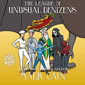 The League of Unusual Denizens audiobook cover art