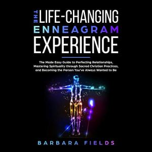 The Life-Changing Enneagram Experience audiobook cover art