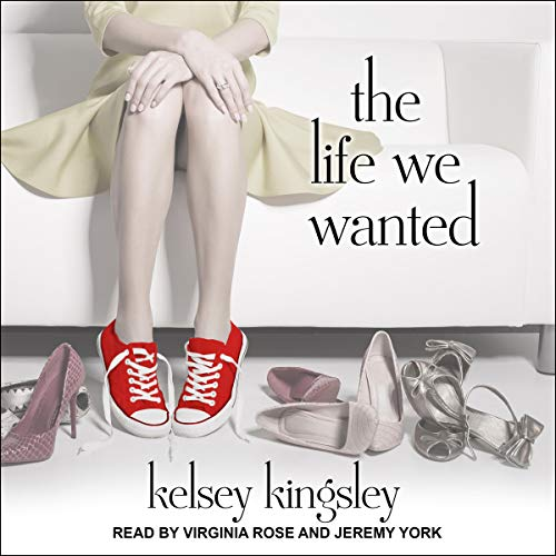 The Life We Wanted audiobook cover art