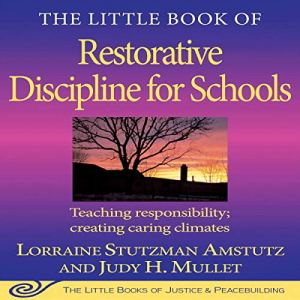 The Little Book of Restorative Discipline for Schools audiobook cover art