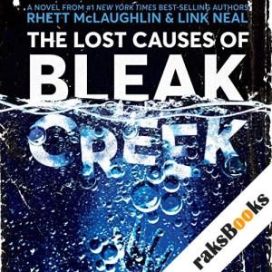 The Lost Causes of Bleak Creek audiobook cover art
