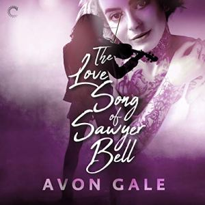 The Love Song of Sawyer Bell audiobook cover art