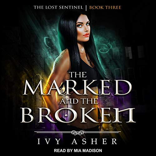 The Marked and the Broken audiobook cover art