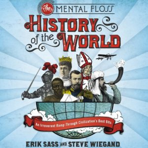 The Mental Floss History of the World audiobook cover art