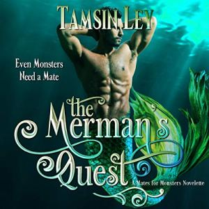 The Merman's Quest: A Mates for Monsters Novelette audiobook cover art