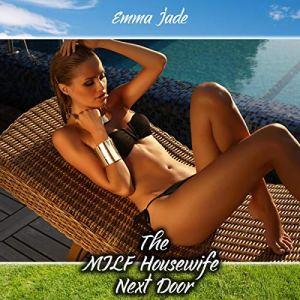 The MILF Housewife Next Door audiobook cover art
