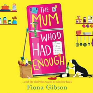 The Mum Who'd Had Enough audiobook cover art