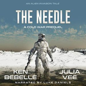 The Needle: An Alien Invasion Tale audiobook cover art