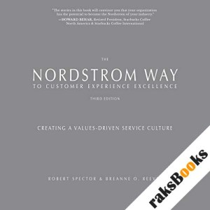 The Nordstrom Way to Customer Experience Excellence, 3rd Edition audiobook cover art