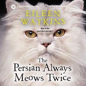 The Persian Always Meows Twice audiobook cover art
