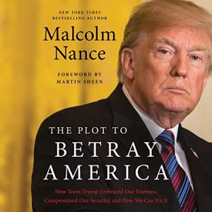 The Plot to Betray America audiobook cover art