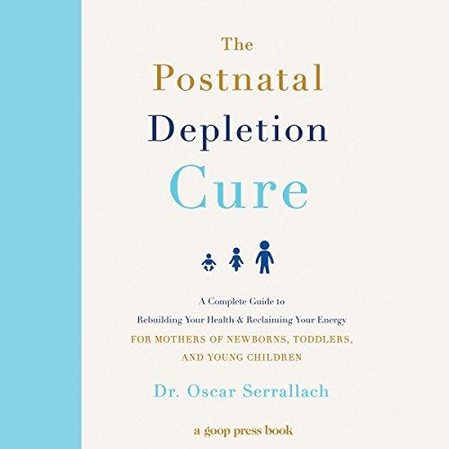 The Postnatal Depletion Cure audiobook cover art