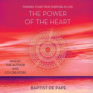The Power of the Heart audiobook cover art