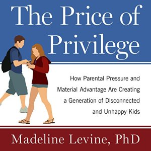 The Price of Privilege audiobook cover art