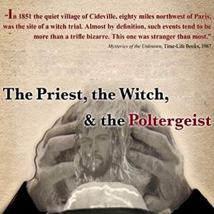 The Priest, the Witch & the Poltergeist audiobook cover art