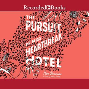 The Pursuit of Miss Heartbreak Hotel audiobook cover art