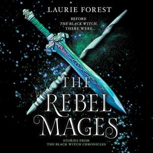 The Rebel Mages audiobook cover art