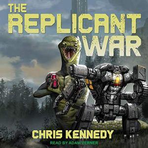 The Replicant War audiobook cover art